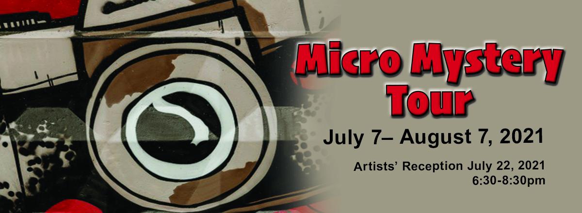 micro mystery tour exhibit
